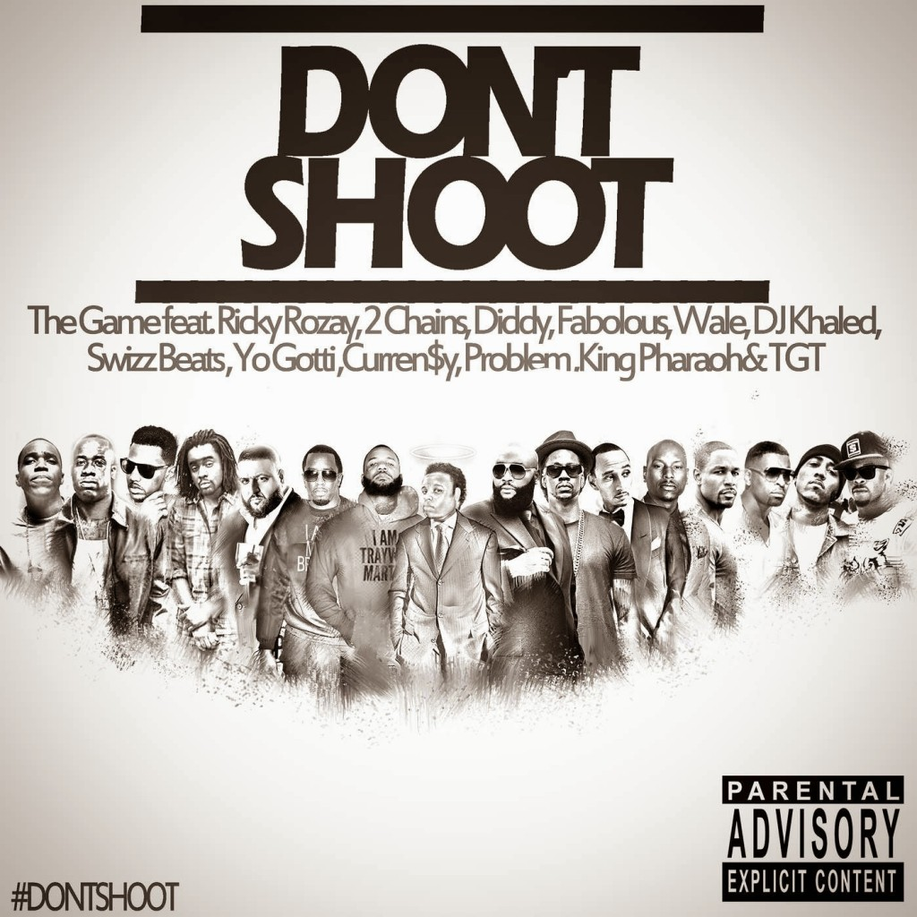 Don't Shoot (feat. Rick Ross, 2 Chainz, Diddy, Fabolous, Wale, DJ Khaled, Swizz Beatz, Yo Gotti, Currensy, Problem, King Pharaoh & TGT) - Single