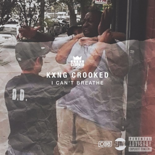 kxng-crooked-i-cant-breathe